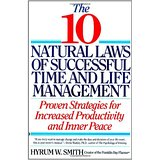 The 10 Natural Laws of Successful Time and Life Management Book Cover