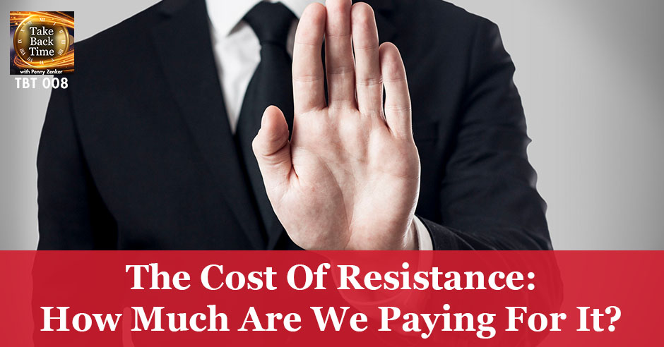 TBT 008 | Cost Of Resistance