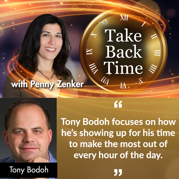 Penny Zenker, ProphetAbility, Spend More Time In Flow with Tony Bodoh, Take Back Time, Tony Bodoh