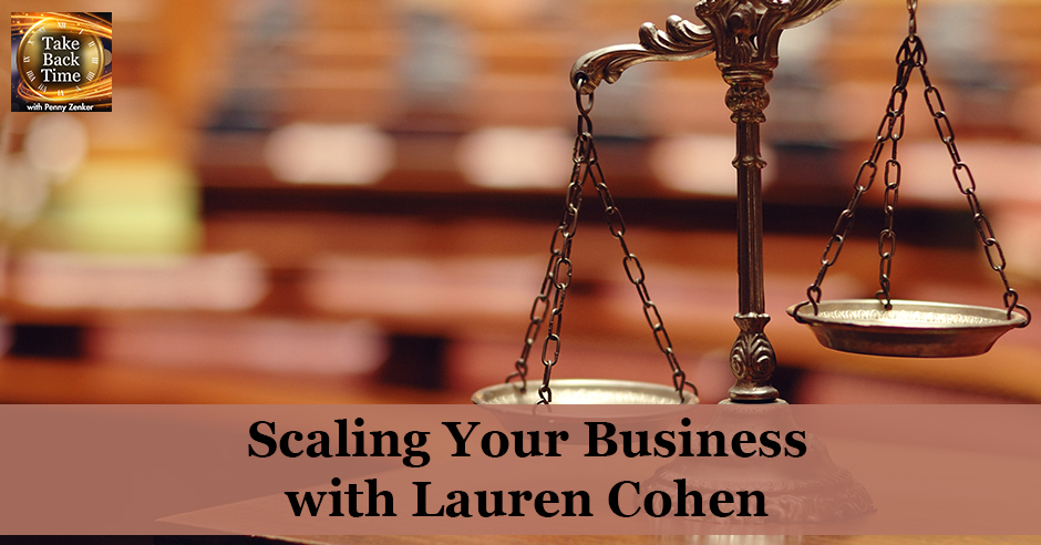 TBT 86 | Scaling Your Business with Lauren Cohen