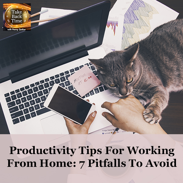 Productivity Tips For Working From Home: 7 Pitfalls To Avoid