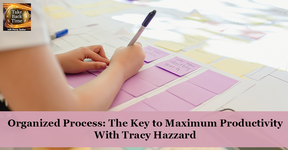 TBT 114 | Organized Process Productivity