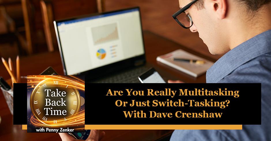 TBT 148 Dave Crenshaw | Multitasking